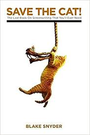 Save The Cat! The Last Book on Screenwriting You'll Ever Need: Blake  Snyder: 0001932907009: Amazon.com: Books